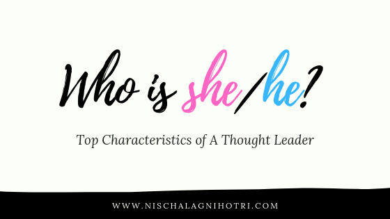 Top Characteristics Of A Thought Leader
